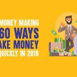 Online Money Making: Top 60 Ways to Make Money Online Quickly in 2019