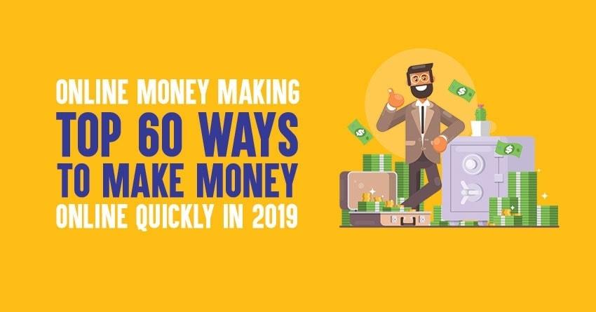 Top online money making ways