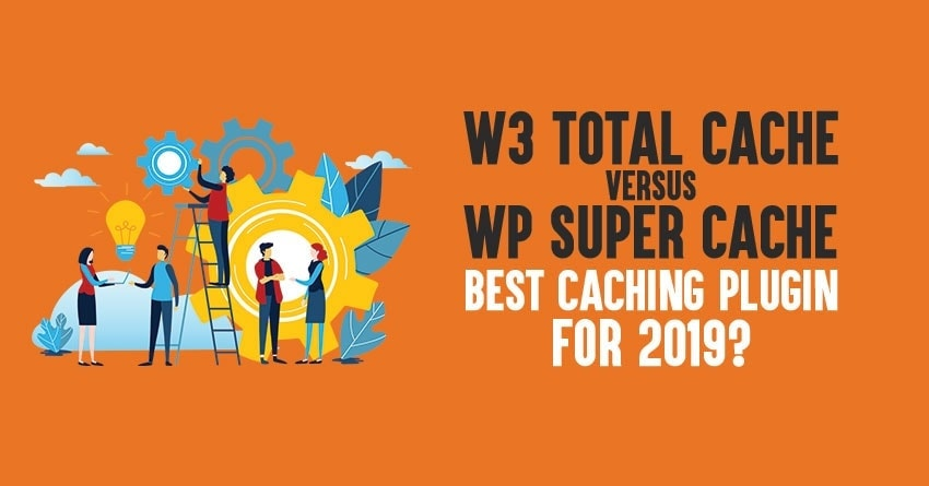 W3 Total Cache vs WP Super Cache plugin review