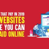 Websites That Pay In 2019: 10+ Websites Where You Can Get Paid Online