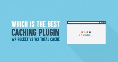 WP Rocket vs W3 Total Cache: Which is The Best WordPress Caching Plugin in 2020?