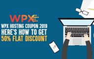 WPX Hosting Coupon 2019: Here's How To Get 50% FLAT Discount