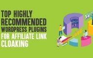 Top 10 HIGHLY Recommended WordPress Plugins for Affiliate Link Cloaking