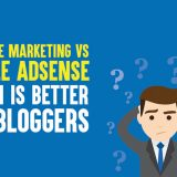 Affiliate Marketing vs Google AdSense: Which Is Better for Bloggers