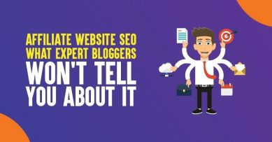 Affiliate Website SEO: What Expert Bloggers won't Tell You About It in 2020