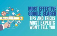 10 Most Effective Google Search Tips And Tricks for 2019 Most Experts Won't Tell You