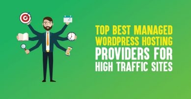 10 Best Managed WordPress Hosting Providers for High Traffic Sites in 2021