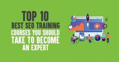 10 Best SEO Training Courses You Should Take to Become An Expert