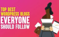 Top 20 Best WordPress Blogs Everyone Should Follow In 2019