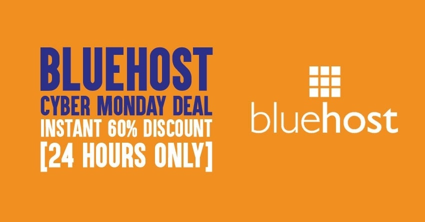 Bluehost Cyber Monday 2019 deal