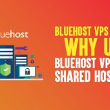 Bluehost VPS Review: Why Use Bluehost VPS Over Shared Hosting?