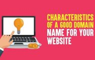 10 Characteristics of a Good Domain Name for your website