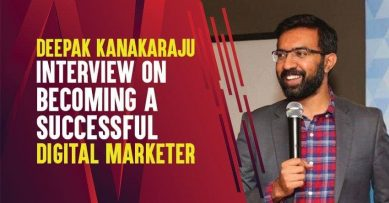 Deepak Kanakaraju from Digital Deepak Interview on Becoming a Successful Digital Marketer in 2020