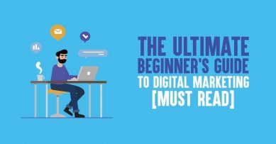 The Ultimate Beginner's Guide to Digital Marketing in 2020 [Must Read]