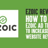 Ezoic Review: How to Use Ezoic Ad Tester to Increase Your Website Revenue