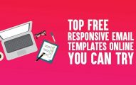 Top 15 Free Responsive Email Templates for Bloggers [2020 Edition]