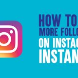 How to Get More Followers On Instagram Instantly