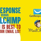 GetResponse Vs MailChimp: Which Is Best to Grow Your Email List in 2019