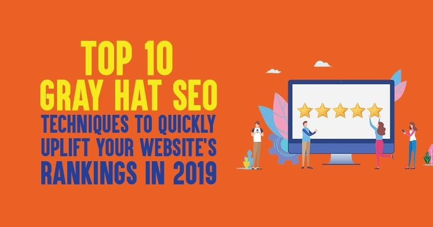 gray hat seo techniques for 2019