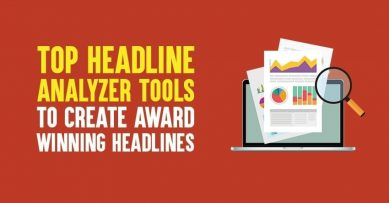 Top 11 Headline Analyzer Tools to Create Award Winning Headlines in 2020