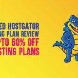 Unbiased Hostgator Hatchling Plan Review: (Get Upto 60% OFF on Hosting Plans)