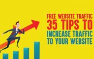 Free Website Traffic: 35 Tips to Increase Traffic to Your Website