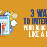 3 Ways to Interlink Your Blog Posts Like a PRO