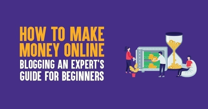 How to make money online blogging guide in 2020