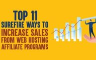 Top 11 Ways to Promote Web Hosting Affiliate Programs [Including Our Sales Proof]