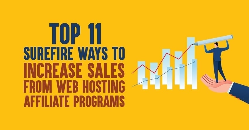 Make More Sales from Web Hosting Affiliate Programs