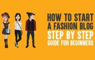 How to Start A Fashion Blog And Make Money From It In 2019