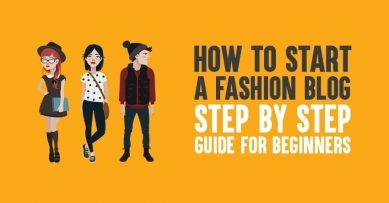 How to Start a Fashion Blog and Make Money from it in 2020