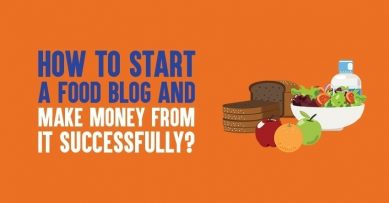 How to Start A Food Blog In India And Make Money In 2021 [Working]