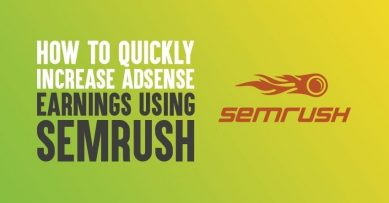 How to Quickly Increase AdSense Earnings Using Semrush
