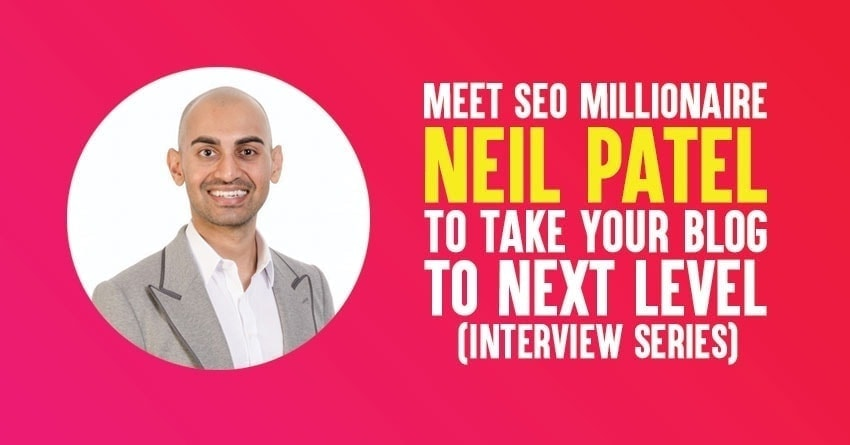 Interview with Neil Patel From Quicksprout.com