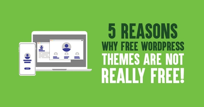 free wordpress themes are not free