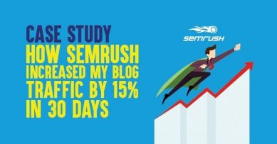 [SEMrush Case Study] How This SEO Tool Increased My Blog Traffic by 15% In 30 Days