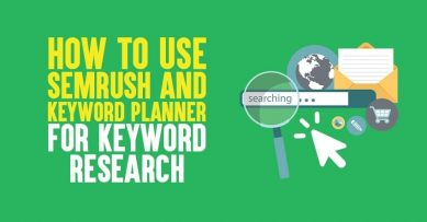 How to Use SEMrush And Keyword Planner for Keyword Research in 2020