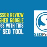SEOPressor Review 2019: Get Higher Google Rankings With This Hefty SEO Tool