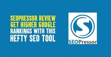 SEOPressor Review 2020: Get Higher Google Rankings With This Hefty SEO Tool