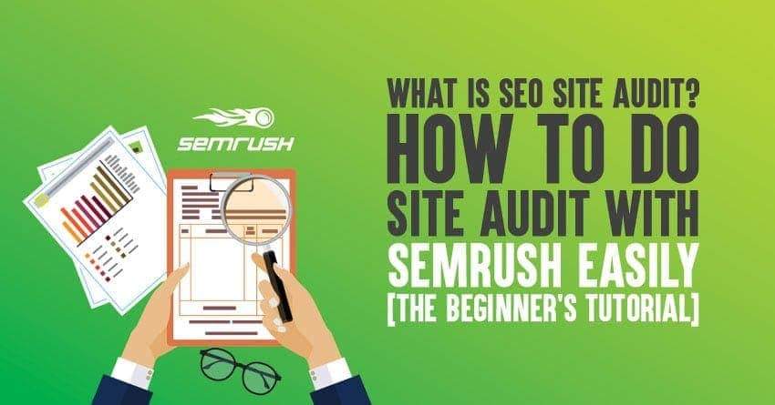 Doing site audit with semrush