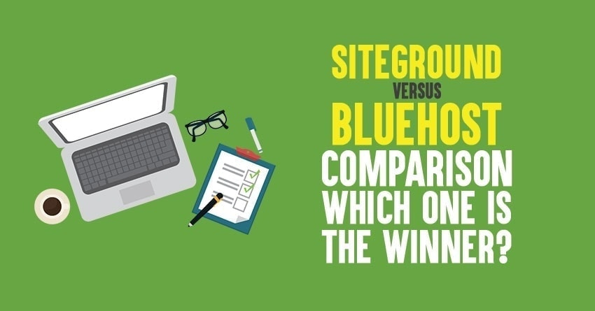 siteground vs bluehost 2021 review