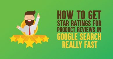 How to Get Google Star Ratings for Product Reviews [The PROVEN Ways]