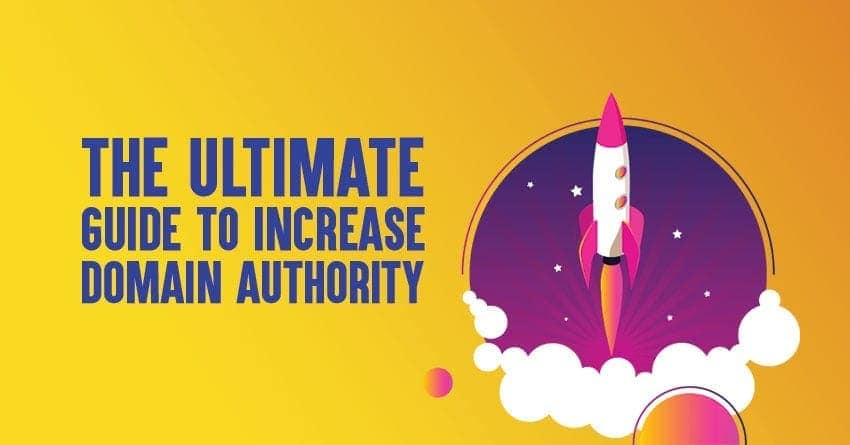 How to Increase domain authority (DA) in 2019