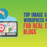 Top 9 Image Gallery WordPress Plugins for Real Estate Blogs