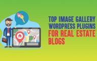 Top 9 Image Gallery WordPress Plugins for Real Estate Blogs
