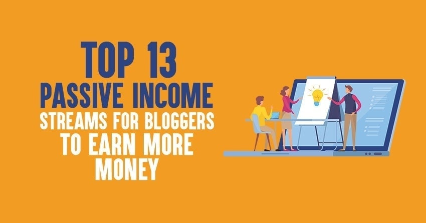 passive income streams for bloggers