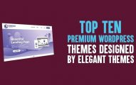 Top 10 Premium WordPress Themes Designed by Elegant Themes