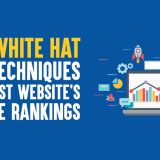 Top 7 White Hat SEO Techniques to Boost Website's Google Rankings in 2019
