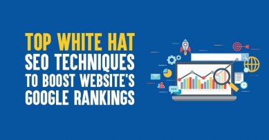 Top 7 White Hat SEO Techniques to Boost Website's Google Rankings in 2021